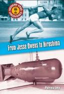 From Jessie Owens to Hiroshima