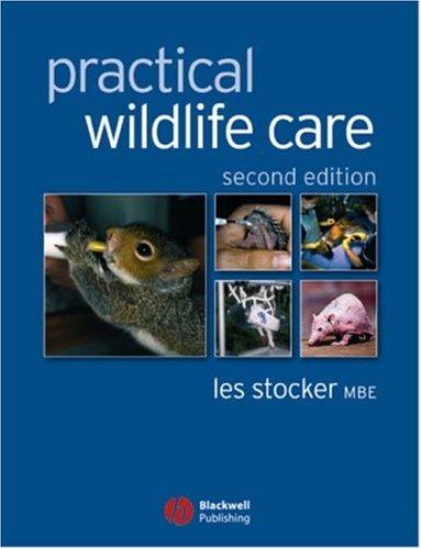 Download Practical Wildlife Care