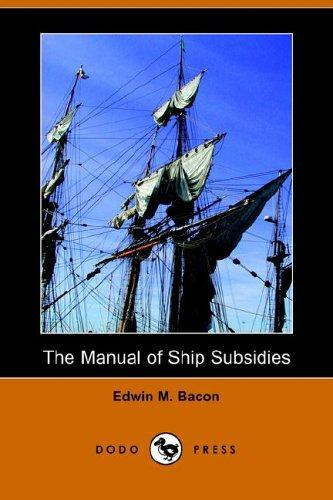 Download The Manual of Ship Subsidies
