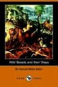 Download Wild Beasts And Their Ways