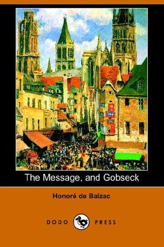 The Message, And Gobseck by Honoré de Balzac