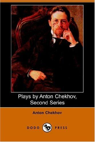 Download Plays by Anton Chekhov, Second Series
