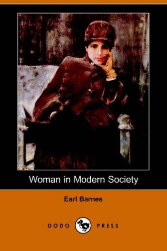 Download Woman in Modern Society (Dodo Press)