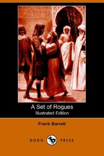 Download A Set of Rogues (Illustrated Edition) (Dodo Press)