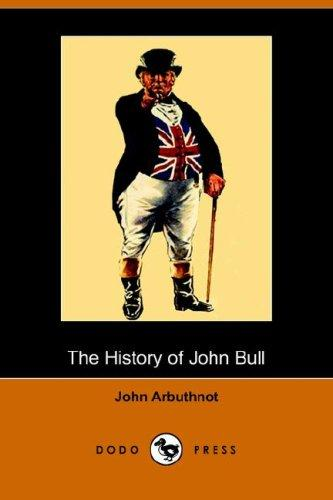 Download The History of John Bull (Dodo Press)