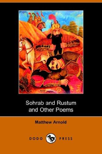 Download Sohrab and Rustum and Other Poems (Dodo Press)
