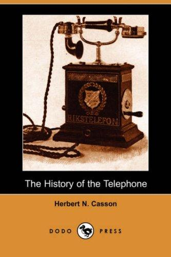 Download The History of the Telephone (Dodo Press)