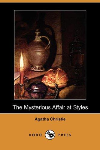 The Mysterious Affair at Styles (Dodo Press)