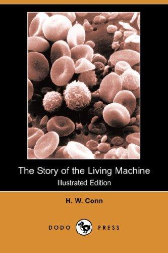 Download The Story of the Living Machine (Illustrated Edition)