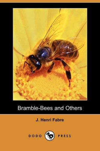 Download Bramble-Bees and Others (Dodo Press)