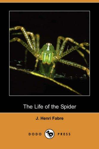 Download The Life of the Spider (Dodo Press)