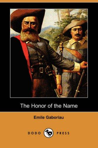 Download The Honor of the Name (Dodo Press)
