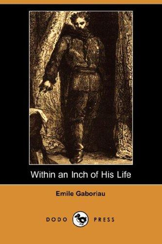 Download Within an Inch of His Life (Dodo Press)