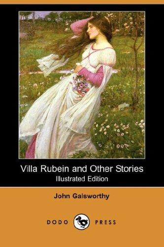 Villa Rubein and Other Stories (Illustrated Edition) (Dodo Press)