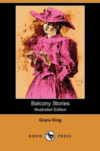 Download Balcony Stories (Illustrated Edition) (Dodo Press)