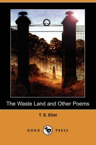 Download The Waste Land and Other Poems (Dodo Press)