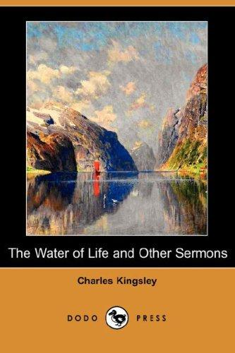 Download The Water of Life and Other Sermons (Dodo Press)