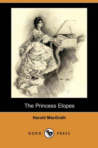 The Princess Elopes (Dodo Press)