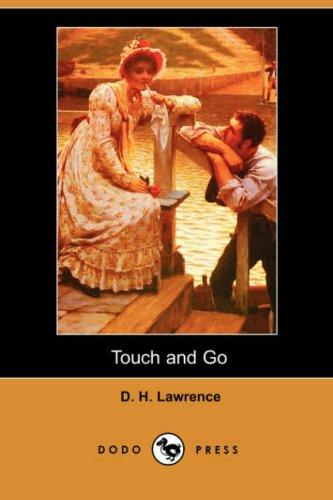 Download Touch and Go (Dodo Press)