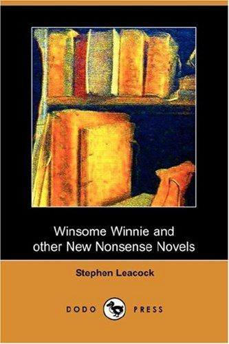 Download Winsome Winnie and other New Nonsense Novels (Dodo Press)