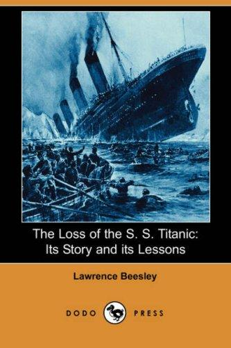 Download The Loss of the S. S. Titanic