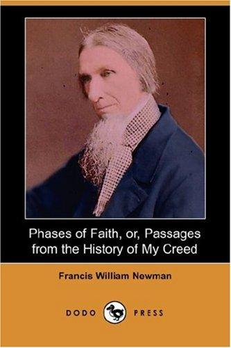 Download Phases of Faith, or, Passages from the History of My Creed (Dodo Press)