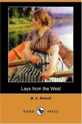 Download Lays from the West (Dodo Press)