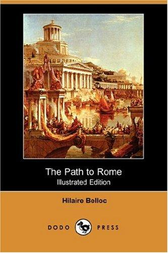 Download The Path to Rome (Illustrated Edition) (Dodo Press)