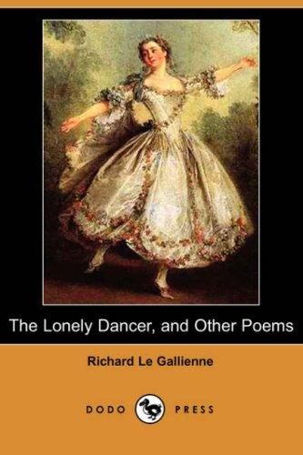 Download The Lonely Dancer, and Other Poems (Dodo Press)