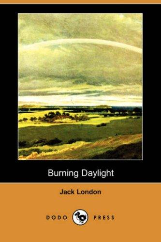 Burning Daylight (Dodo Press)