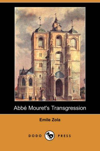 Download Abbe Mouret's Transgression (Dodo Press)