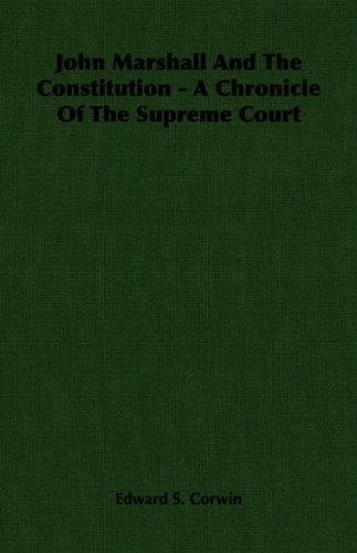 Download John Marshall And The Constitution – A Chronicle Of The Supreme Court