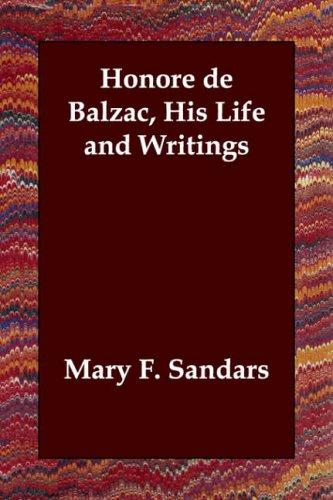 Download Honore de Balzac, His Life and Writings
