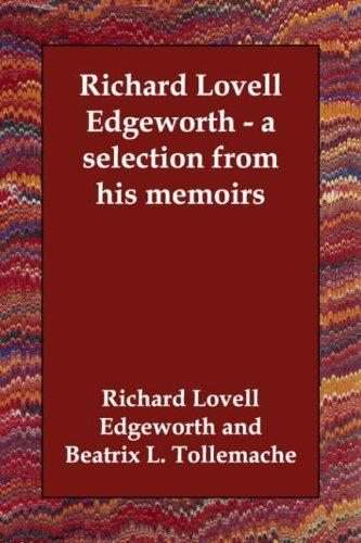 Download Richard Lovell Edgeworth – a selection from his memoirs