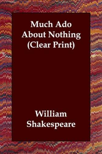 Download Much Ado About Nothing (Clear Print)
