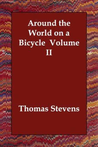 Download Around the World on a Bicycle  Volume II
