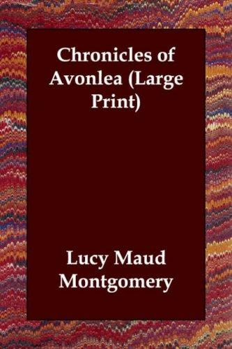 Download Chronicles of Avonlea (Large Print)
