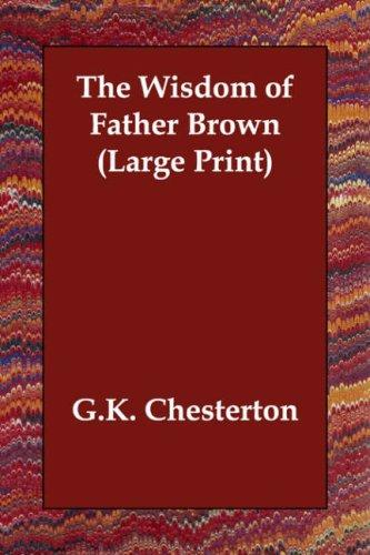The Wisdom of Father Brown (Large Print)