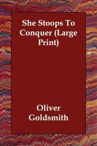 She Stoops To Conquer (Large Print)