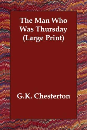 The Man Who Was Thursday (Large Print)