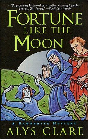 Fortune Like the Moon (Hawkenlye Mystery Trilogy)