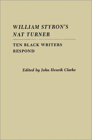 William Styron's Nat Turner