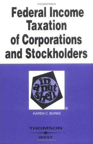 Download Federal income taxation of corporations and stockholders in a nutshell