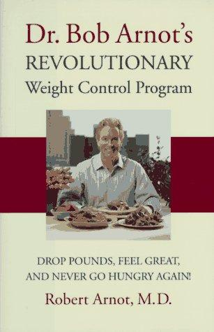 Download Dr. Bob Arnot's revolutionary weight control program