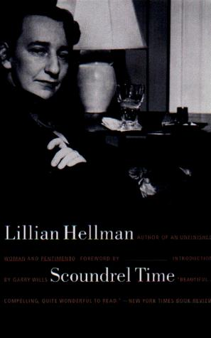 Scoundrel Time, Hellman, Lillian; Garry Wills (Introduction); Kathy Bates (Foreword)