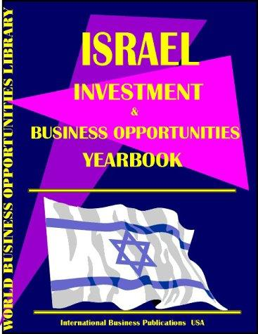 Download Israel Business & Investment Opportunities Yearbook