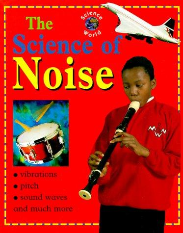 The Science of Noise (Science World)