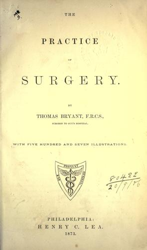 Download The practice of surgery.