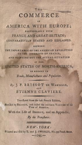 Download The commerce of America with Europe; particularly with France and Great Britain; comparatively stated and explained.