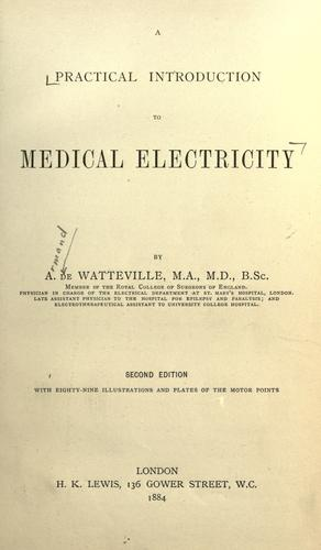 Download A practical introduction to medical electricity.